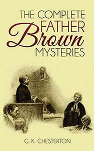 The Complete Father Brown Mysteries (Illustrated) &  Complete Audio Recording Links  Kindle Edition - Free Download @ Amazon