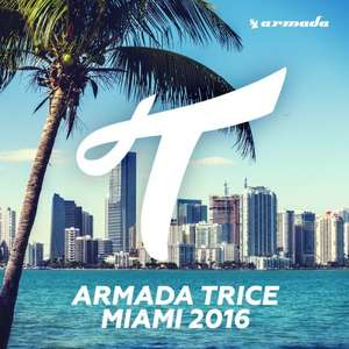 Armada Trice - Miami 2016 99p @ Google Play