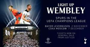 SPURS VS BAYERN LEVERKUSEN/CSKA £20 WEMBLEY CHAMPIONS LEAGUE