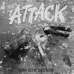 THE ATTACK - OLD, NEW, AND SOON TO BE RELEASED- FREE DOWNLOAD! (after providing email address)