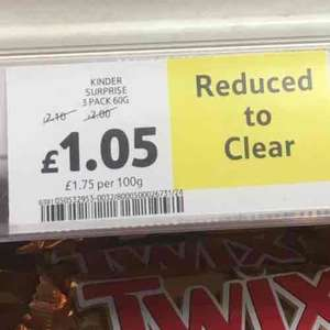 half price kinder surprise 3 pack - reduced to clear - Tesco £1.05