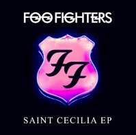 Foo Fighters: Saint Cecilia EP - Google Play/iTunes