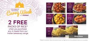 Iceland  offer* get 2 packs of rice free* when you buy any 4 packs of our £1.50 Indian Takeaway range for £6.00
