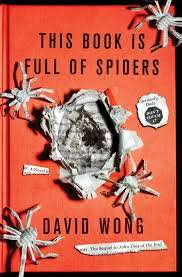 David Wong - This Book Is Full Of Spiders: Seriously Dude Don't Touch It (Kindle Edition) Also link in description to Futuristic Violence and Fancy Suits (Kindle Edition) for same price 99p Amazon