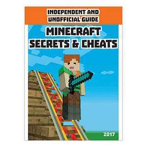 Independent and unofficial Minecraft secrets and cheats annual 2017 was £7.99 now £1.99 @ the entertainer instore and online