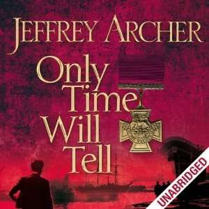 Free Audible Audiobook: Only Time Will Tell: Clifton Chronicles, Book 1