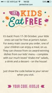 Kids eat free For every main course you order at Jamie oliver restaurants
