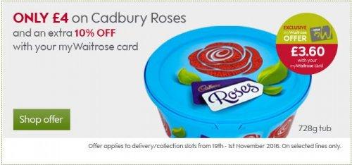 Cadbury Roses 728g tub £3.60 with myWaitrose card or £4 without @ Waitrose