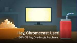 50% off Movie Purchase @ Google Play for Chromecast Users
