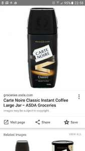 Carte Noire Classic instant coffee large jar 200gms  £4 @ Asda
