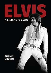 ELVIS PRESLEY: A LISTENER'S GUIDE Kindle Edition -  Free Download @ Amazon