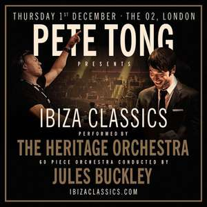 Pete Tong Presents Ibiza Classics - Live this December 2016 £50 @ See Tickets