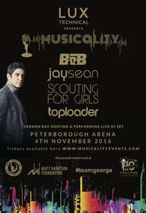 Musicality - Charity concert: BoB, Jay Sean, Scouting for Girls, and Toploader @ Peterborough Arena - Nov 4th , PWYW (for charity!) limited amount of FREE general admission tickets