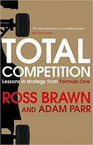 New Ross Brawn book hardcover - Total Competition: Lessons in Strategy from Formula One £5.99 (Prime) @ Amazon