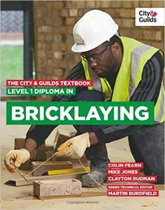 The City & Guilds Textbook: Level 1 Diploma in Bricklaying (Vocational) £18.56 at Amazon