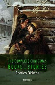 Charles Dickens: The Complete Christmas Books and Stories [A Christmas Carol, The Chimes, A Christmas Tree, The Cricket on the Hearth, etc]   Kindle Edition - Free Download @ Amazon