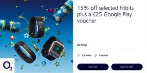 15% off Fitbit + £25 Google Play Voucher - o2 Priority - £85