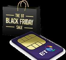 BT mobile, Black Friday Deal,500min, 3 GB data for £8/mth(Bt customers), plus £40 amazon voucher and Quidco