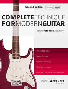 Complete Technique for Modern Guitar: Over 200 Fast-Working Exercises with Audio Examples (Guitar Technique Book 5) Kindle Edition