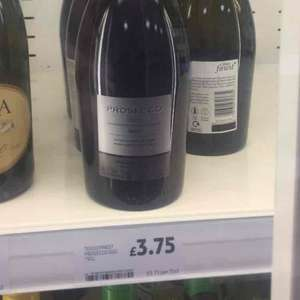 Tesco Finest Prosecco was £8 now £3.75 instore