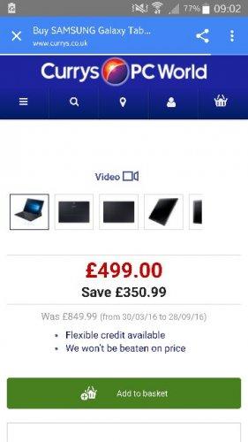 Samsung Galaxy Tab S pro @currys £479 plus 5% cashback