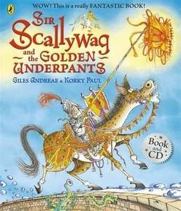 Sir Scallywag and the Golden Underpants Book and CD (free postage) from Book Depository - £3.99