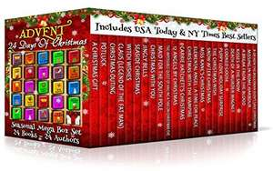 ADVENT: 24 Days of Christmas - Seasonal Mega Box Set: 24 Books 99p - 24 Authors Kindle Edition