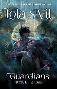 Download Guardians: The Girl by Lola StVil - BookBub