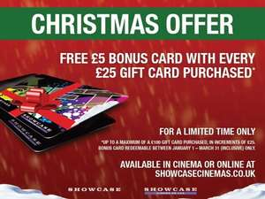 Buy £25 cinema gift card, get £5 card free @ Showcase Cinema