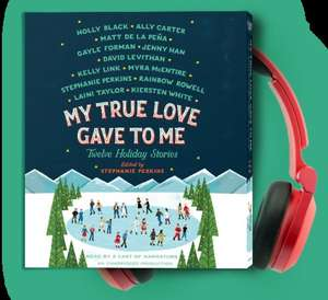 My True Love Gave To Me free audiobook for signing up to the Penguin Random House newsletter