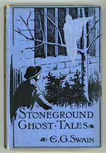 Ghost Stories For Christmas - The Stoneground Ghost Tales (1912) by E.G. Swain (Various Formats Epub, Mobi Text HTML Etc) - Free Download @ Gutenberg Project
