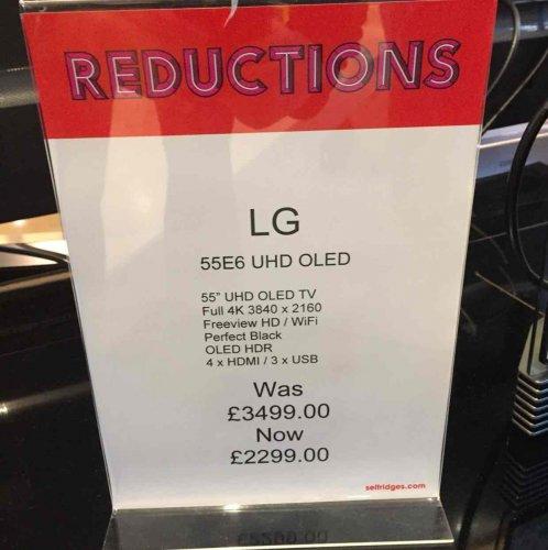 LG OLED55E6V @ Selfridges instore for £2299, John Lewis price match maybe too!