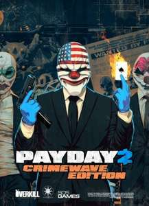 Payday 2: Crimewave Edition Xbox one - Gold Members, £6.60 Xbox Store