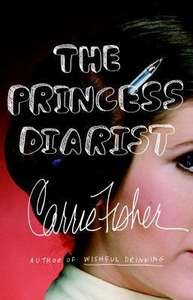 The Princess Diarist - Carrie Fisher memoir at Amazon for £8