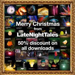 Late Night Tales 50% off MP3, FLAC & WAV Digital Downloads