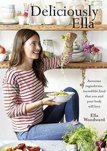 Deliciously Ella: Awesome ingredients, incredible food that you and your body will love - KINDLE EDITION @ Amazon 99p