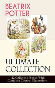 Beatrix Potter Ultimate Collection 22 books on Kindle 49p @ Amazon