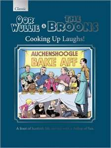 The Broons & Oor Wullie Cooking Up Laughs! Gift Book 2017 £5 with Free UK postage @ DCThomson Shop