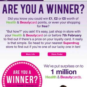 1 Million winners with Superdrug when you visit them