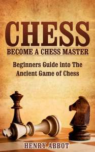 Chess: Become A Chess Master - Beginners Guide   Kindle Edition  - Free Download @ Amazon
