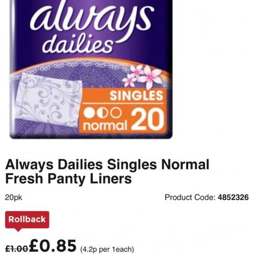 Always Dailies singles pantyliners 20 pack 35p at Asda