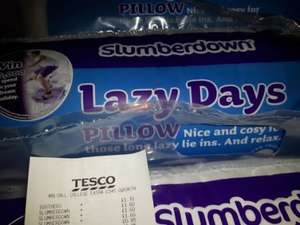 Slumberdown Lazy Days Single Rolled Pillow was £5 now £1.60 instore @ Tesco Walsall