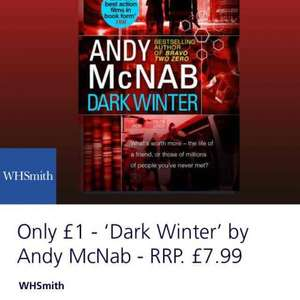 Andy McNab book dark winter £1 at whsmiths with o2 priority moments