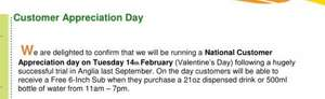 "Free 6""sub at Subway on valentines day (NATIONAL customer appreciation day) with drink purchase - £1.20"