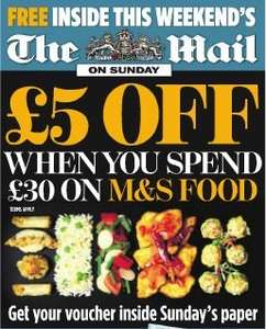 £5 off a £30 Spend Voucher on FOOD at M & S in The Mail on Sunday (£1.70) - Also in Saturday's Daily Mail (£1) and Monday's Daily Mail (65p)