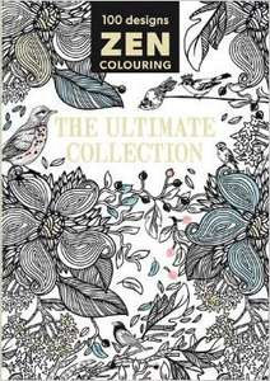 ZEN Colouring The Ultimate Collection colouring book - £1.00 Poundland