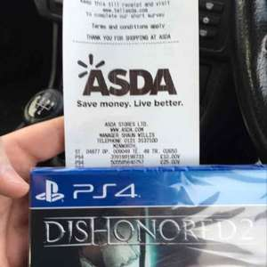 Dishonored 2 PS4 scanning at £25 Asda.