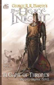 The Hedge Knight and The Sworn Sword Graphic Novels by George R.R. Martin 99p @ Amazon on Kindle and ComiXology