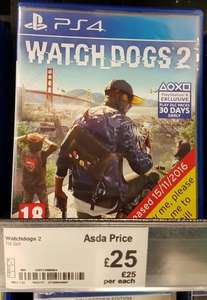 Watch Dogs 2 PS4/Xbox One £25  @ Asda