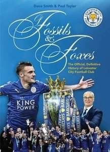of Fossils and Foxes Leicester City history updated £22.75 @ Book depository